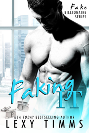 Faking It - Lexy Timms book summary
