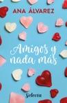 Amigos Y Nada Ms Serie Amigos 5