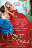 Rogues to Lovers: the Legend of the Blue Rose