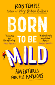 Download and Read Online Born to be Mild