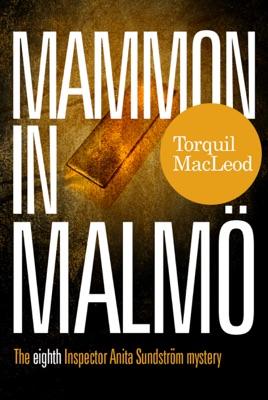 Mammon In Malmö