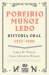 Porfirio Muoz Ledo Historia Oral 1933-1988