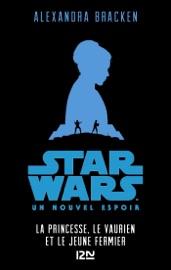 Star Wars - épisode IV, Un nouvel espoir [Version pour ados] PDF Download