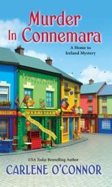 Murder in Connemara - Carlene O'Connor by  Carlene O'Connor PDF Download