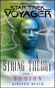 Star Trek: Voyager: String Theory #2: Fusion
