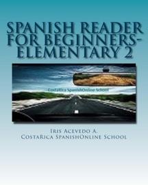 Spanish Reader For Beginners Elementary 2