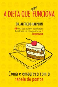 A dieta que sempre funciona Book Cover