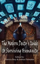 The Modern Deity's Guide to Surviving Humanity