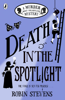 Robin Stevens - Death in the Spotlight artwork
