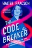 The Code Breaker -- Young Readers Edition