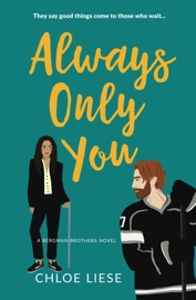 Always Only You - Chloe Liese by  Chloe Liese PDF Download