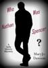 MaryJo Dawson - Who Was Nathan Spencer? artwork