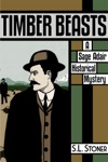 Timber Beasts A Sage Adair Historical Mystery