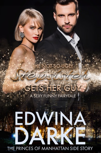 The Not-So-Ugly Stepsister Gets Her Guy E-Book Download