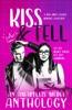 Kiss & Tell: an Amaryllis Media Anthology