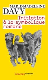 Initiation à la symbolique romane