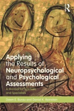 Applying The Results Of Neuropsychological And Psychological Assessments