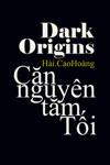 Thấu hiểu Căn nguyên tăm Tối: Dark Origins