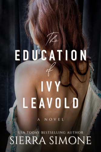 The Education of Ivy Leavold