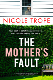 The Mother's Fault