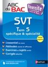 ABC Du BAC Russite SVT Term S