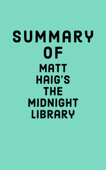Summary of Matt Haig's The Midnight Library Book Cover