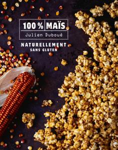 100 % Maïs - Naturellement sans gluten La couverture du livre martien