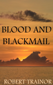 Blood and Blackmail