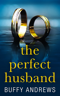 The Perfect Husband - Buffy Andrews book