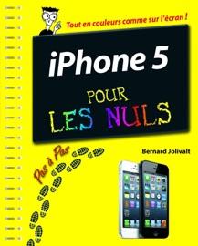 iPhone 5 Pas à pas pour les Nuls - Bernard Jolivalt