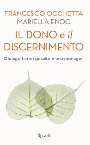 Il dono e il discernimento Book Cover
