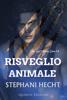 Stephani Hecht - Risveglio animale artwork