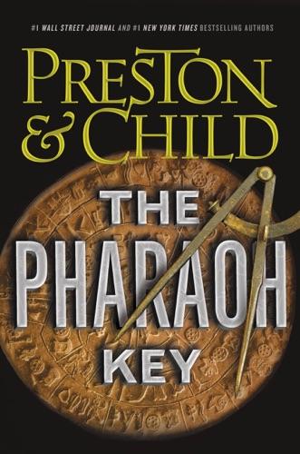 Douglas Preston & Lincoln Child - The Pharaoh Key