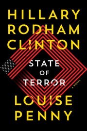 State of Terror - Louise Penny & Hillary Clinton by  Louise Penny & Hillary Clinton PDF Download