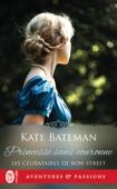 Download and Read Online Les célibataires de Bow Street (Tome 3) - Princesse sans couronne
