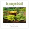 Le potager de Joël