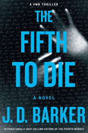 The Fifth to Die - J. D. Barker book summary