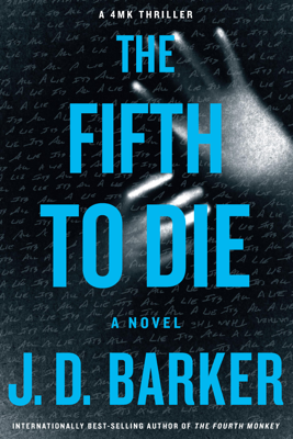 The Fifth to Die - J. D. Barker book