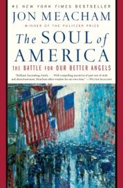 The Soul of America - Jon Meacham