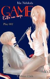 GAME - Entre nos corps - chapitre 2
