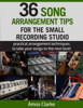 Amos Clarke - 36 Song Arrangement Tips for the Small Recording Studio artwork