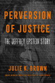 Download and Read Online Perversion of Justice