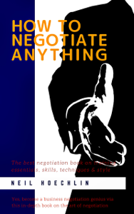How to Negotiate Anything Libro Cover