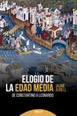 Download and Read Online Elogio de la edad media
