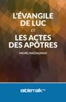 Lvangile De Luc Et Les Actes Des Aptres
