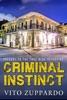 Criminal Instinct Prequel to the True Blue Detective