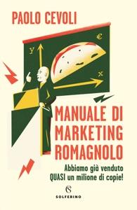 Manuale di marketing romagnolo di Paolo Cevoli Copertina del libro