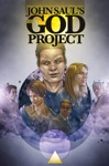 John Sauls The God Project Collected Edition