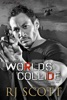 World's Collide