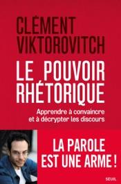 Download Le Pouvoir rhétorique